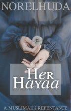 HER HAYAA (under revision)  by elegantgem