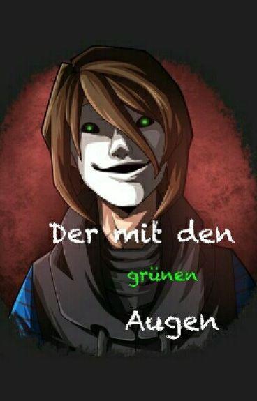Der mit den grünen Augen- GLPalle