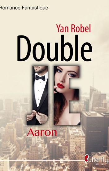 Double Je - Aaron (Tome 1)