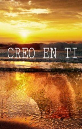 Creo en ti  by esther809