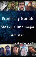 Exorinha Y Gonuh Mas Que Una Mejor Amistad by eddymar_13