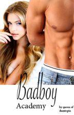 Badboy Academy by queenofdumtopia