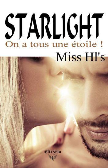 STARLIGHT- On a tous une étoile ! (Publié Chez ELIXYRIA EDITIONS)