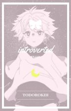 Introverted || Killua x Reader [Editing] by todorokiii