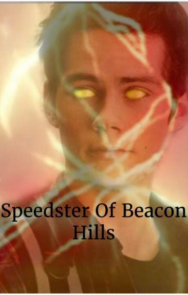 Speedster Of Beacon Hills (Teen Wolf & Flash Fanfic)