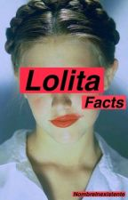 Lolita Facts by NombreInexistente