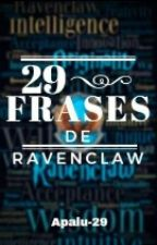 29 Frases De Ravenclaw by Apalu_29