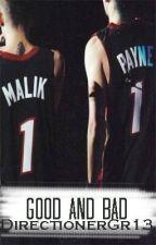Good & Bad {Liam Payne/Zayn Malik} by DirectionerGr13
