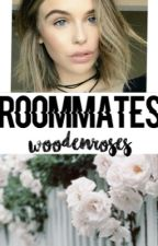 Roommates (Completed) by Woodenroses