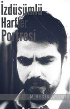 İzdüşümlü Harfler Portresi by besiratilmis