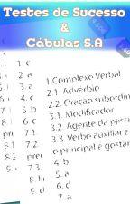 Testes de Sucesso & Cábulas S.A by BenPinho