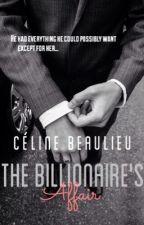 The Billionaire's Affair by hunnybae
