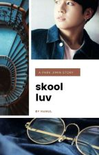 skool luv affair { p.jm } by metaelic