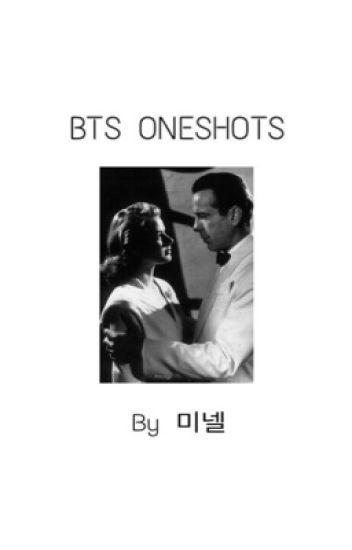 BTS Oneshots by 미넬 (*slow updates*) #wattys2017