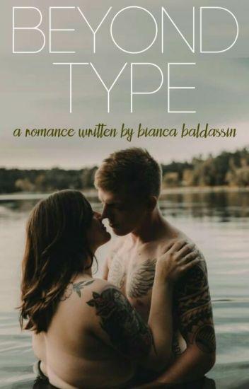 Beyond Type [DISPONÍVEL ATÉ 31/10]