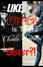 Like, OMG! Is That Charlie Scene's Sister?! by Flower_Pot_Head