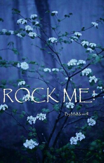 ROCK ME!