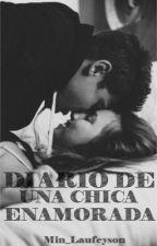 Diario de una chica enamorada. by Min_Laufeyson