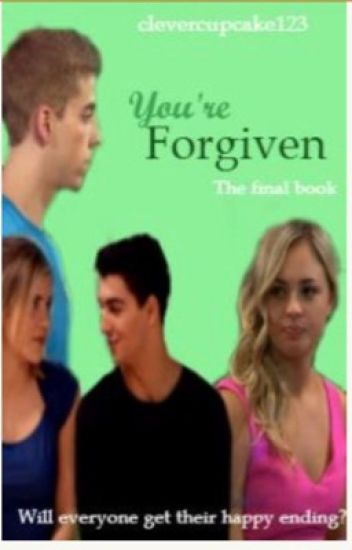 You're forgiven (the final book in the it's ok sequel)