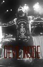 Devil Inside    Denis Stoff. AU.    by xDenisOliAustinx