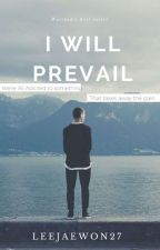 I Will Prevail  by LeeJaewon27