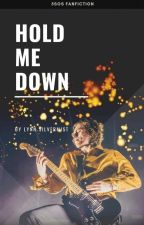 Hold Me Down ↗ l.r.h by LynnSilvermist