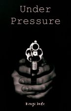 Under Pressure (on hold) by KenziJ