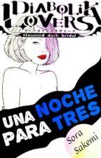   Diabolik Lovers   Una Noche Para Tres [Book 2]. by _NxRx_