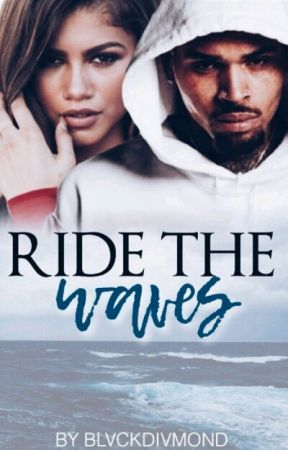 Ride the Waves   Chris Brown by BlvckDivmond