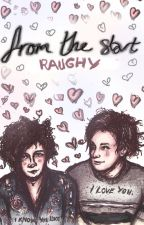 From The Start (George Daniel/Matty Healy) by raughy
