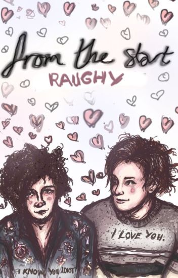 From The Start (George Daniel/Matty Healy)