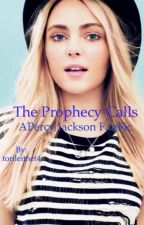 The Prophecy Calls by torileitnet4
