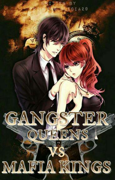 Gangster Queens Vs. Mafia Kings
