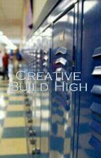 Creative Build High by darkrid1998