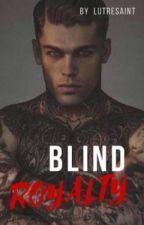 Blind Royalty by PayneAddiction