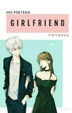 His Pretend Girlfriend (MVP Series 3) by twynbee
