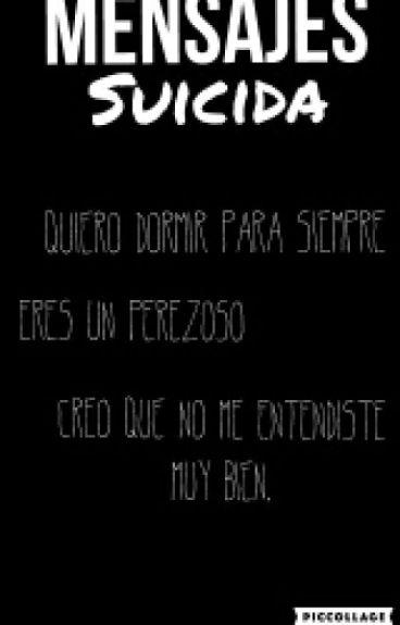 """Mensajes """"Suicida"""" (Wigetta)"""