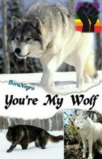 You're My Wolf - Wigetta by BoraNegro