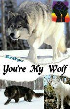 You're My Wolf - Wigetta by BoraNegro