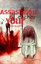 Assassinate your Teacher by PipsiHeart
