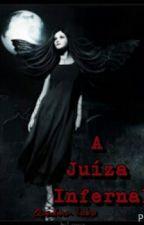 A Juíza Infernal by Quedmaz