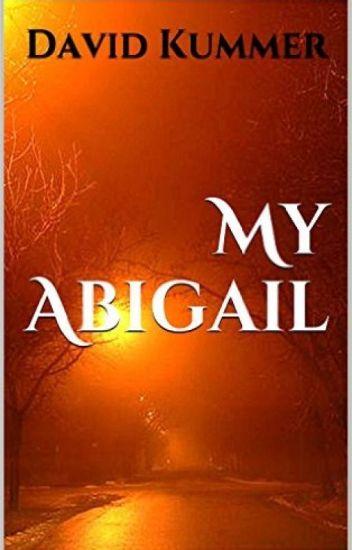 My Abigail: A Psychological Thriller