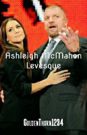 Ashleigh McMahon Levesque by AveaReigns1234