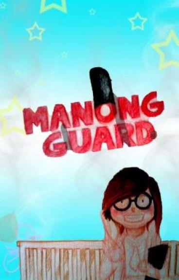 Manong Guard (Short Story) by bestillmyheart