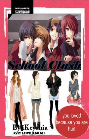 School Clash (UNDER EDITING) by iKeyshia