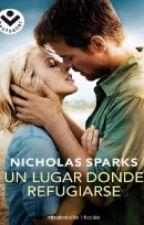 Un Lugar Donde Refugiarse - Nicholas Spark by LoveAnaya
