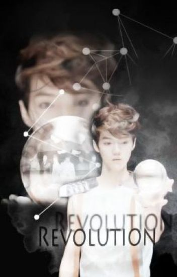 [EXO-fic / TRAD] Revolution