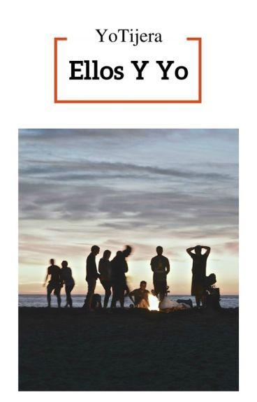 Ellos Y YO [Editando]
