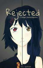 Rejected [Suzuya Juuzou Fanfiction] by yuukiiiee
