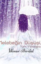 Kelebeğin Düşüşü (ASKIDA) by ilknurBirdal